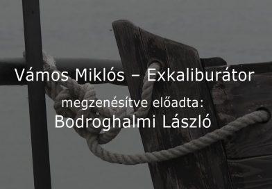 Kövek Énekelnek – 2021.01.14. – Vámos Miklós – Exkaliburátor